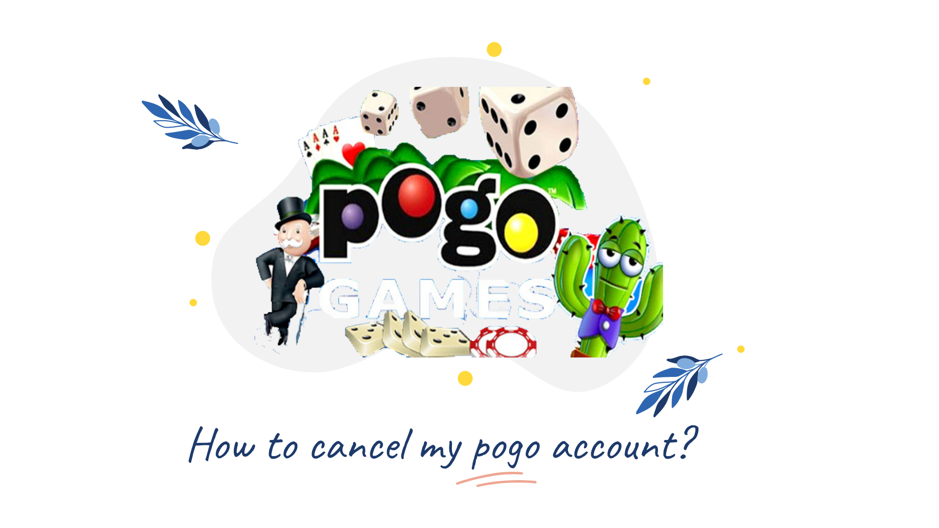 How to cancel my pogo account?